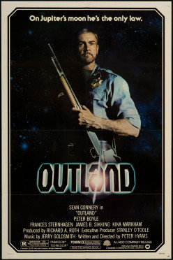 Outland Is High Noon in Outer Space for Sean Connery