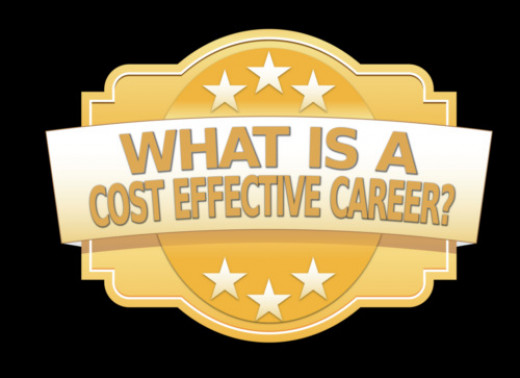 What Is a Cost-Effective Career?