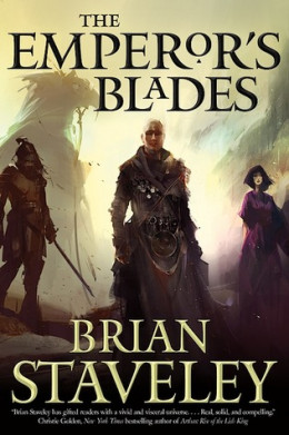 Brian Staveley – The Emperor's Blades