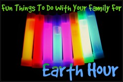 Fun Things To Do With Your Family During Earth Hour
