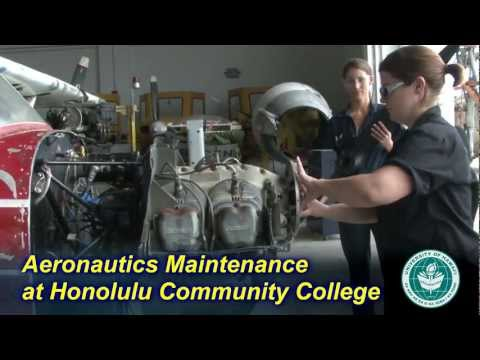 You can learn aeronautics maintenance at Honolulu Community College
