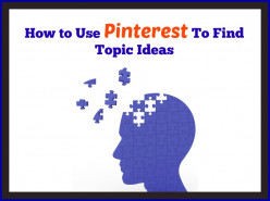 Writing Inspiration | Using Pinterest to Find Article Topics