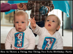How to Throw a Thing One Thing Two Twin Birthday Party