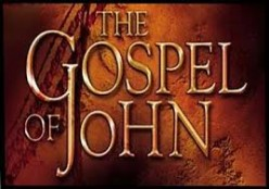The Gospel According to the Apostle John - Part 3