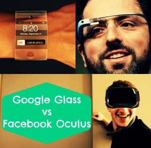 Google Glass vs Facebook's oculus