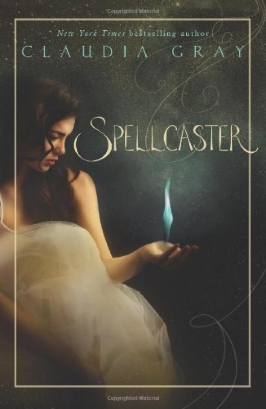 This is the front cover of the book Spellcaster by Claudia Gray