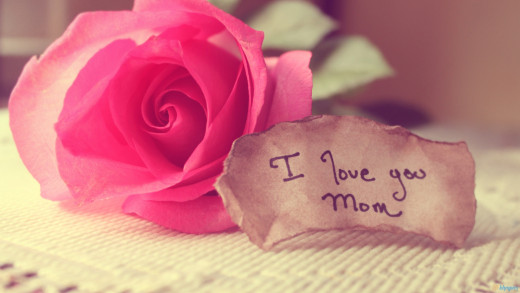 Words from Mom: I love you.
