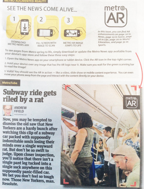 AR in the Metro newspaper: when the photo is scanned, a video about a rat on a subway is shown.