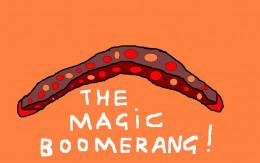 The Magic Boomerang!