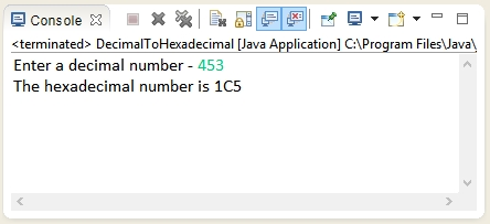 Output of the Java program to convert decimal number to hexadecimal number.