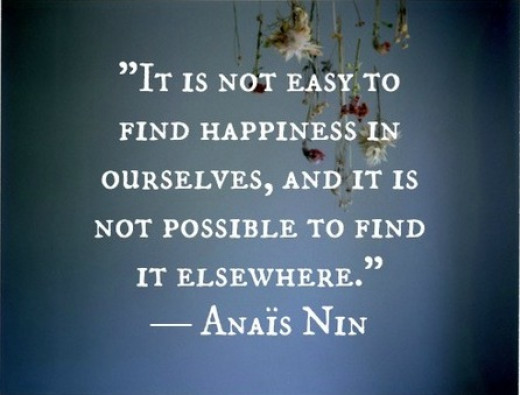 Happiness can only be found from within.