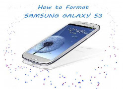 How to Format or Hard Reset Samsung Galaxy S3