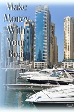 13 Ways to Make Money With Your Boat