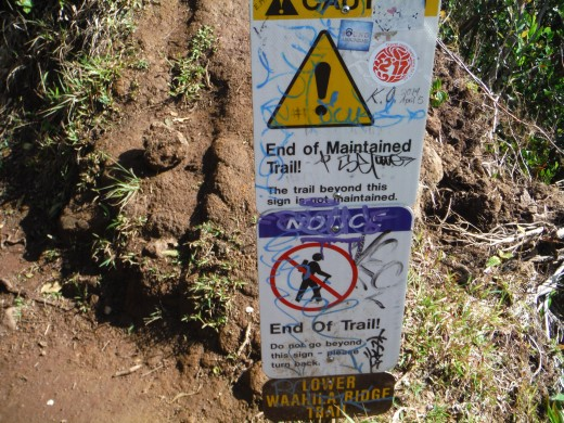 Wa'ahila Ridge Trail Warning Signs.  Always abide by warning signs on Hawaiian hiking trails.
