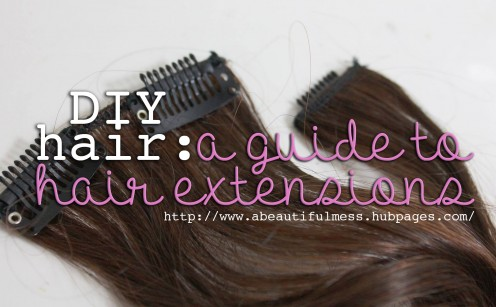 DIY Hair: A Guide to Hair Extensions