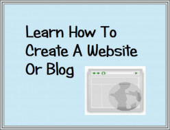 How To Create a Website or Blog - Introduction