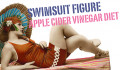 Get Swimsuit Body With Apple Cider Vinegar Diet