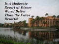 List of All Moderate Resorts at Walt Disney World