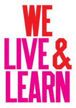 Live and learn, by experience