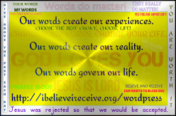 For a Christian believer, how many believe that our words matter and decide our destiny?