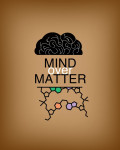 The Reality of Mind Over Matter