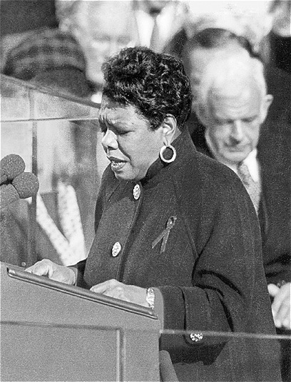 Maya Angelou was invited to read her poetry at Bill Clinton's Presidential inauguration