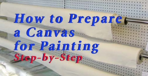 Unprimed canvas is sold by the yard at art supply stores. How do you get them ready for painting? Step by step instructions on how to prime a canvas with acrylic gesso.