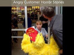 Angry Customer Horror Stories, Could You Be A Disgruntle Customer?