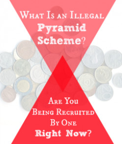 How To Tell If It's an MLM, Network Marketer or Illegal Pyramid Scheme.