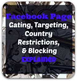 What Is Facebook Page Targeting, Gating, Country Setting & Blocking?