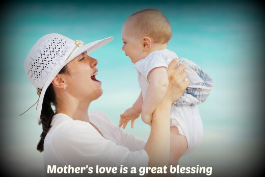 Mother's love is a great blessing