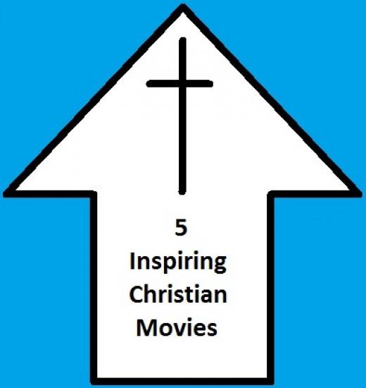 5 Inspiring Christian Movies