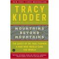 """An Analysis of """"Mountains Beyond Mountains"""" & """"Hotel Rwanda"""""""