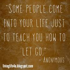 Let go and let be.