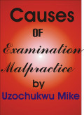 Examination Malpractice and Causes