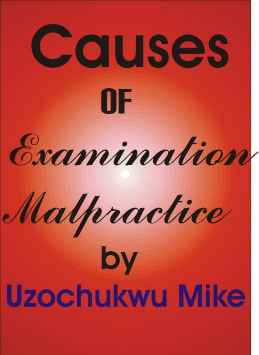 A design by the author on examination malpractice as a global challenge being faced by education professionals.