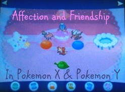 Affection and Friendship in Pokemon X and Pokemon Y