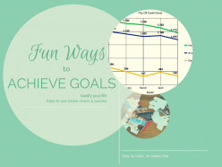 How to Achieve Goals the Fun Way!