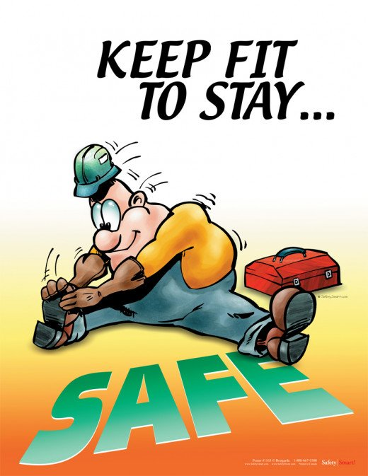 "Motivational Stretching Poster that showcases a worker stretching with work boots and blue jeans and a hard hat with the words ""Keep Fit To Stay Safe"""