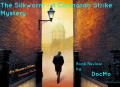 The Silkworm: A Cormoran Strike Mystery