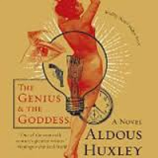 The Genius and the Goddess By Aldous Huxley - Not His Best Writing
