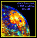 Jack Parsons, NASA, L. Ron Hubbard and the Occult