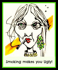 Smoking makes you Ugly!
