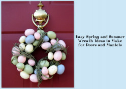 Easy Spring and Summer Wreath Ideas to Make for Doors and Mantels