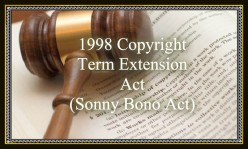 The New US Copyright Law of 1998 (Sonny Bono Copyright Law)