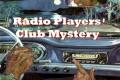 The Radio Players Club Mystery: A Quinn Moosebroker Mystery