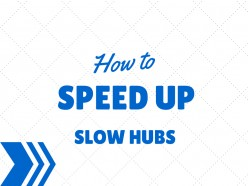 How to Speed Up Your Hubs = More Traffic