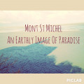Mont Sant-Michel: An Earthly Image Of Paradise