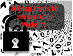 6 Easy Steps To Secure Your WordPress Website