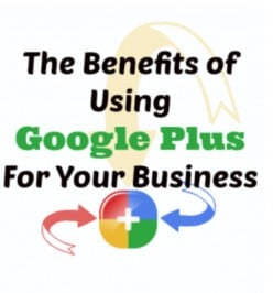 Benefits Of Using Google Plus For Your Business